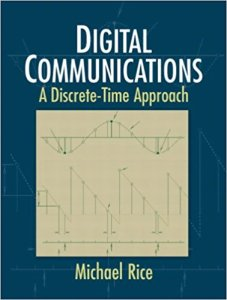 Digital Communications A Discrete-Time Approach By Michael Rice