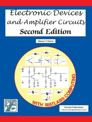 Electronic Devices And Amplifier Circuits With Matlab Applications By Steven T. Karris