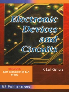 Electronic Devices and Circuits By K. Lal Kishore