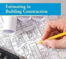 Estimating in Building Construction By Steven J. Peterson, Frank R. Dagostino