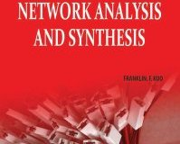 Network Analysis and Synthesis By Franklin F. Kuo