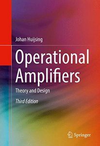 Operational Amplifiers Theory and Design By Johan Huijsing