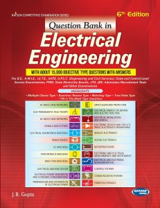 Question Bank in Electrical Engineering By J.B. Gupta