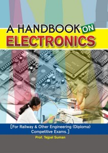 A Handbook on Electronics for Railway & Other Engineering Competitive Exams