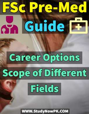FSc Pre-Med Guide Career Options & Scope of Different Fields fi