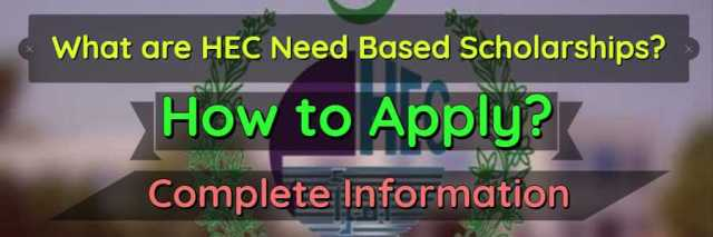 What are HEC Need Based Scholarships & How to Apply?
