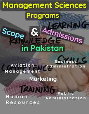 All Management Sciences Programs Scope Admissions & Universities in Pakistan fi