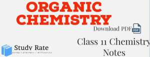 Organic Chemistry Notes Class 11 Chemistry Notes- Download PDF for JEE/NEET