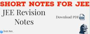 Revision Notes for JEE Main PDF Free – Short Notes of PCM for JEE