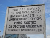 Preserved warning sign at Allied Checkpoint Charlie, Berlin. Photo: Cornelia Kaufmann