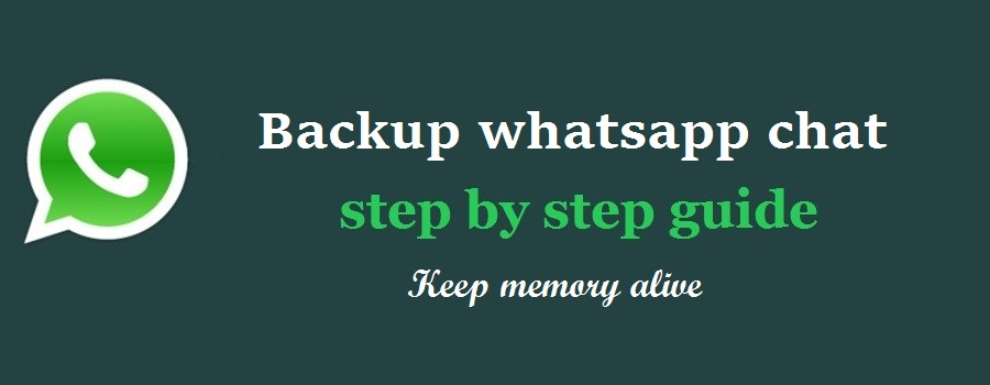 How to backup whatsapp chat - save your memory