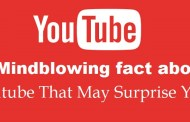 10 Mindblowing fact about youtube That May Surprise You