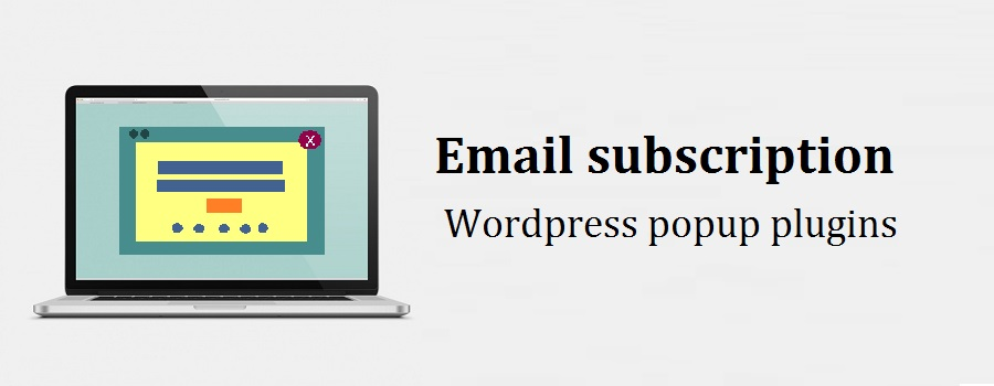 5 Best Free & paid email subscription WordPress Popup Plugins