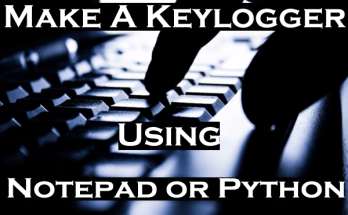 make a keylogger using notepad or python