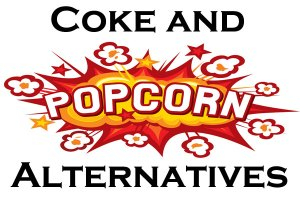 coke and popcorn alternatives in 2018
