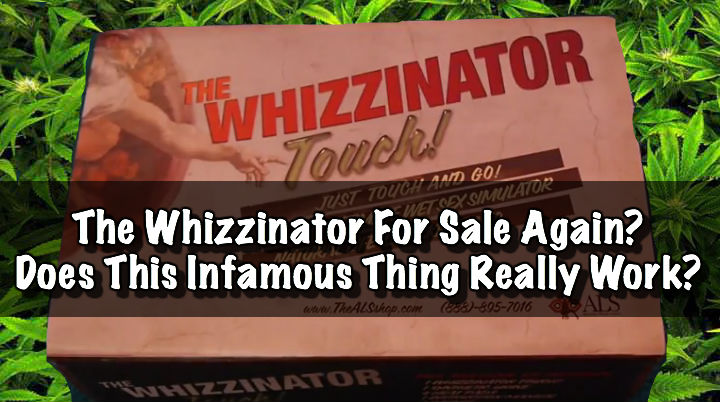 The Whizzinator For Sale Again