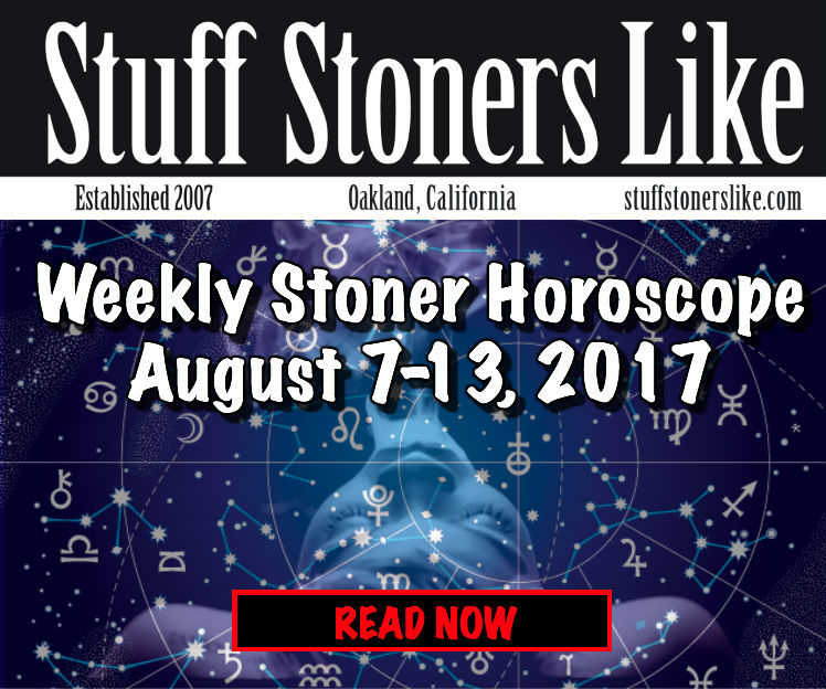 STONER HOROSCOPE