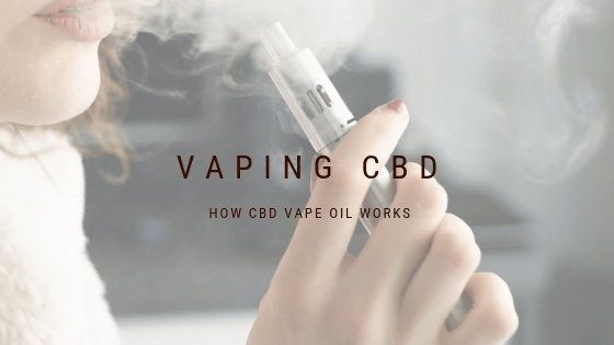 Here's how CBD vape oil works.