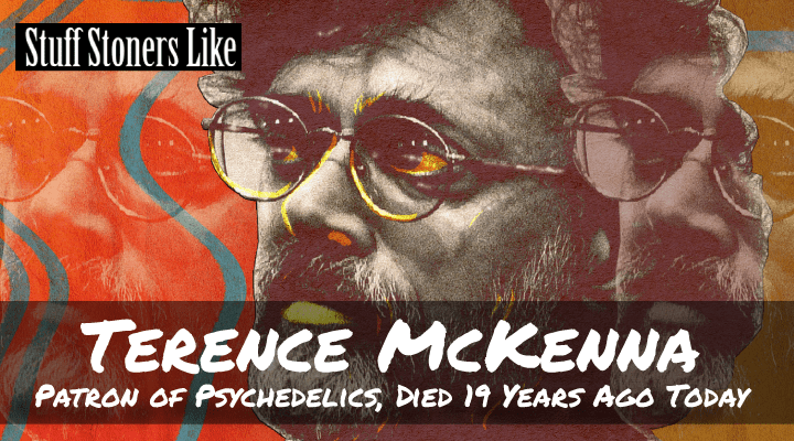 Terence McKenna, Patron of Psychedelics, Died 19 Years Ago Today