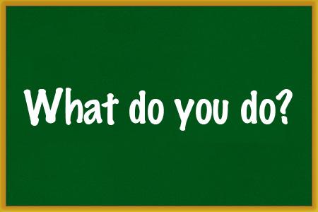 what_do_you_do