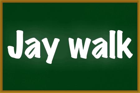 jay-walk
