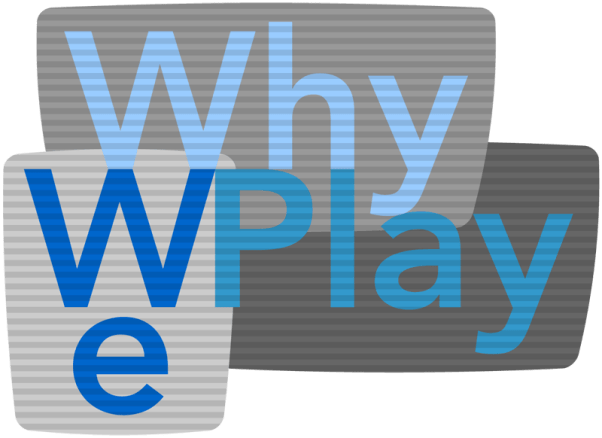 Why We Play Games