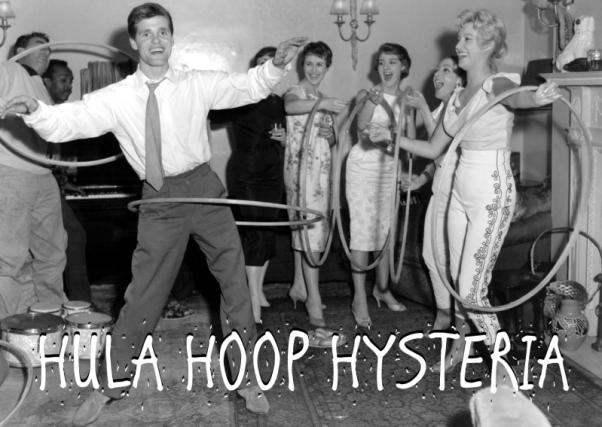 Hula Hoop Hysteria
