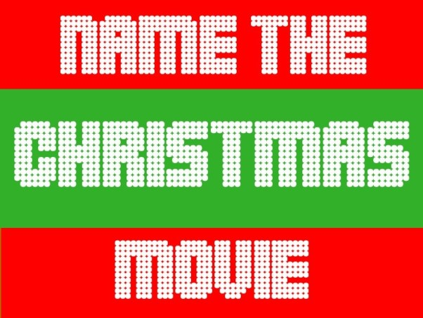 Name The Christmas Movie
