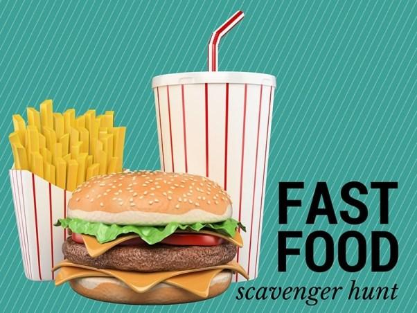 Fast Food Scavenger Hunt