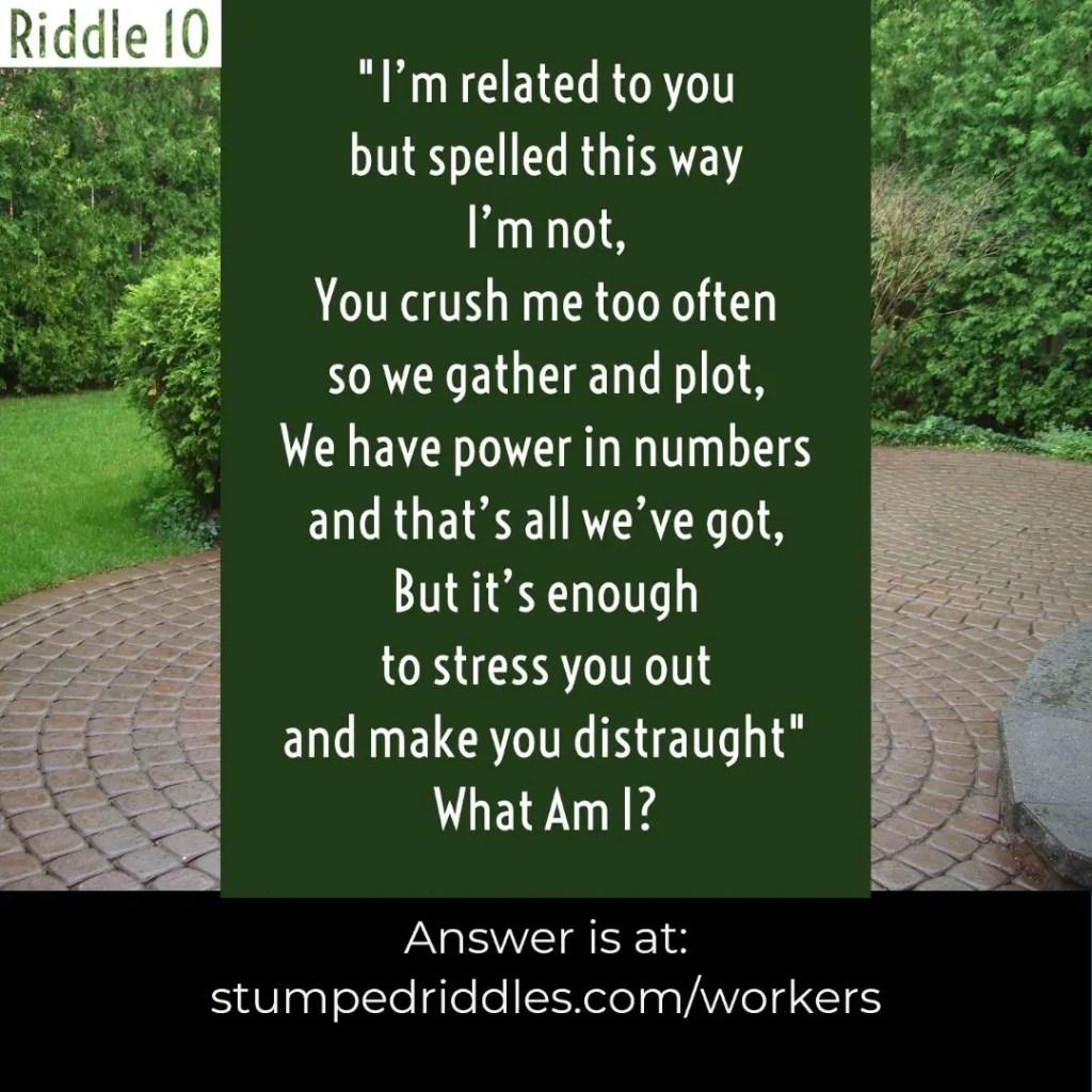Riddle 10 on StumpedRiddles.com