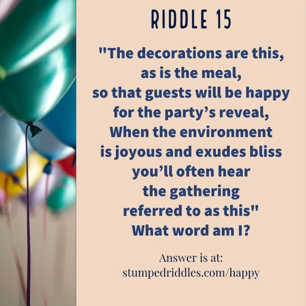 Riddle 15 on StumpedRiddles.com