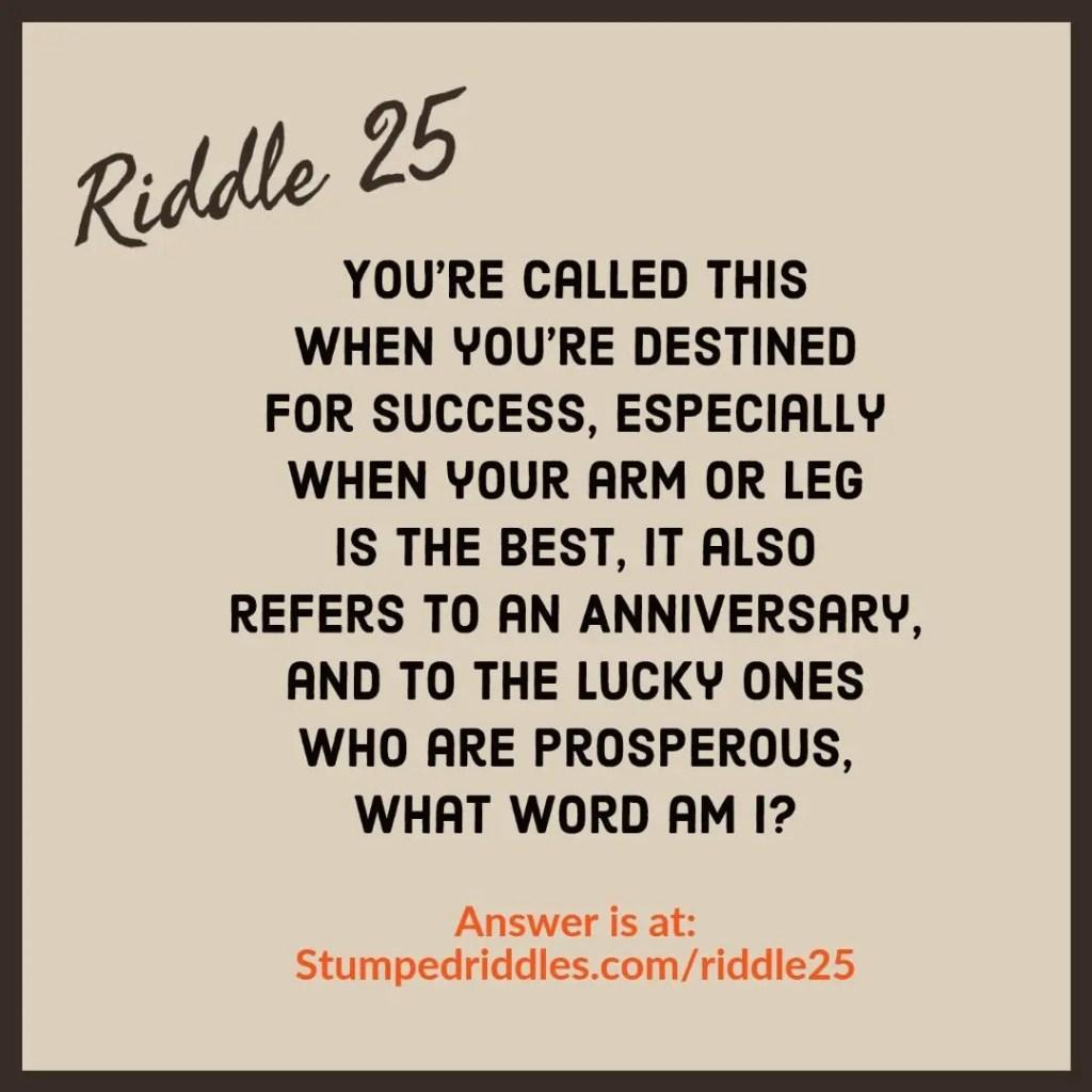 Riddle 25 on Stumpedriddles.com
