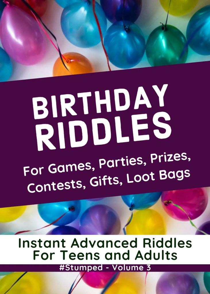Birthday Riddles - #Stumped - Volume 3 - Riddles for Birthdays