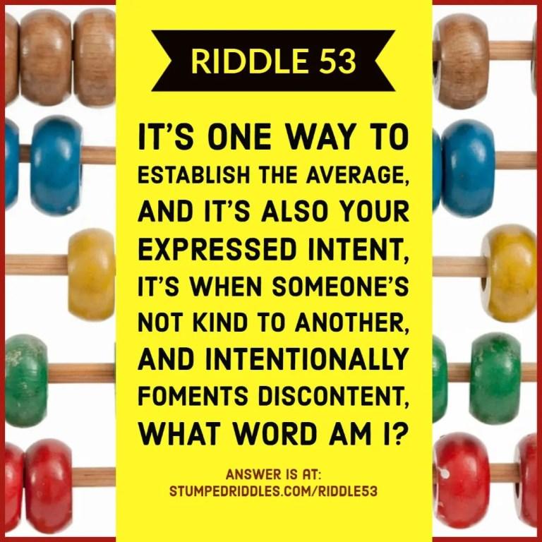 Riddle 53 on StumpedRiddles