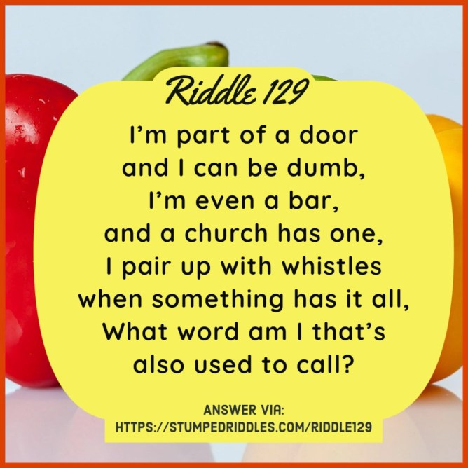 Don't be alarmed by this riddle - Riddle 129 on StumpedRiddles