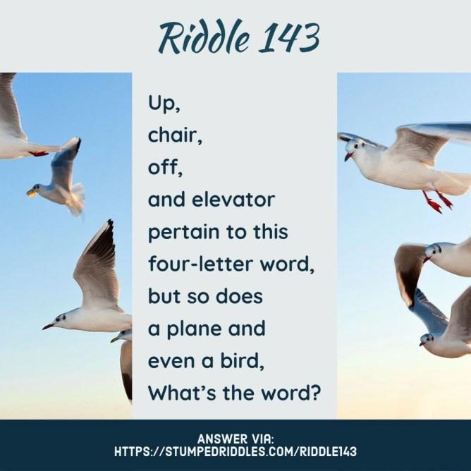 Riddle 143 on StumpedRiddles