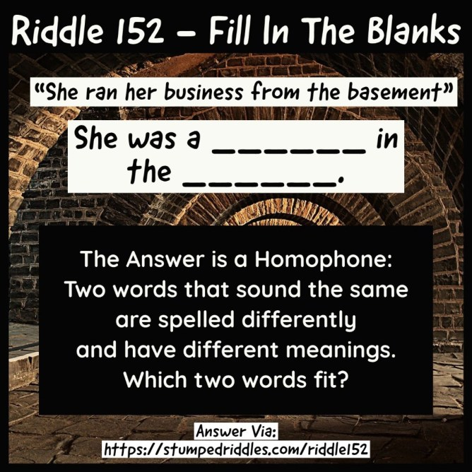 Riddle 152 - A fill-in-the-blanks riddle