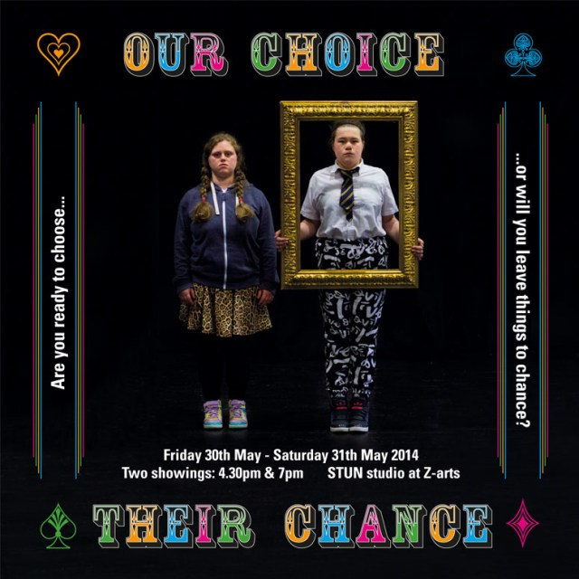 Our Choice Their Chance