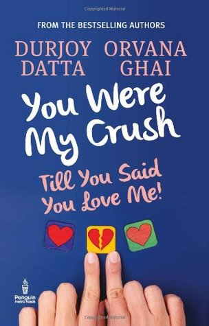 YOU WERE MY CRUSH: Till You Said You Love Me