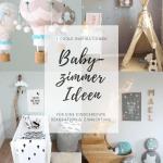 Babyzimmer Inspiration Die 7 Besten Dekoideen Style Pray Love