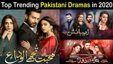 Latest Best Pakistani Dramas You Must Watch in 2020