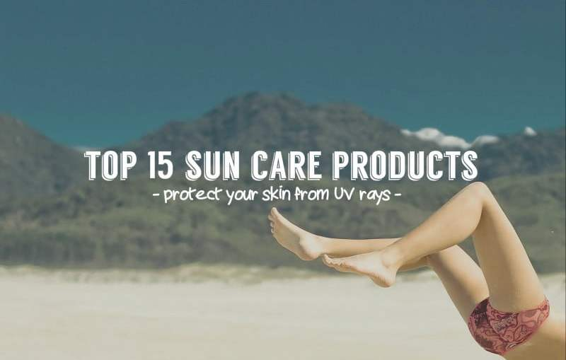 Top 15 Sun Care Products