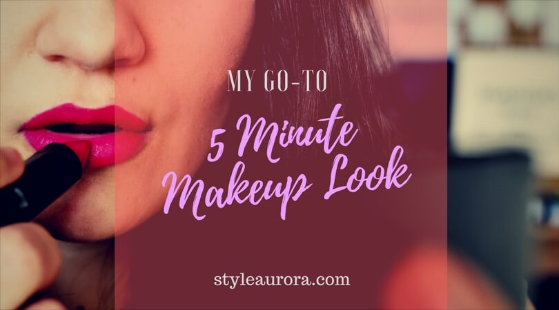 Quick 5 Minute Makeup Look