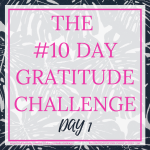 DAY 1 OF THE #10DAYGRATITUDE - by Style by Mimi G, interior decorator and e-designer, servicing NY and NJ