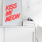 Saturday Say It: Kiss My Neon