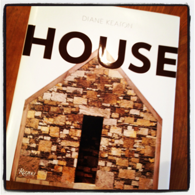 DIANE KEATON HOUSE DESIGN BOOK