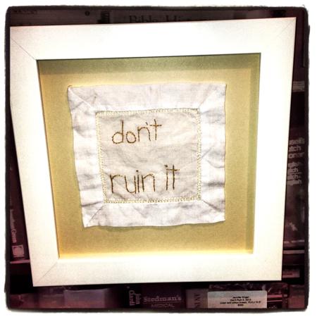 dont-ruin-it-needlepoint
