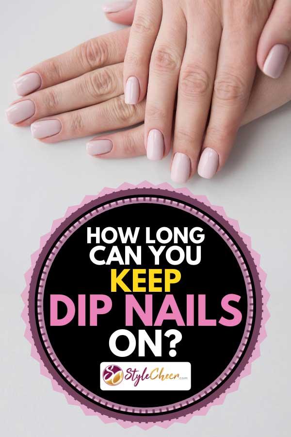 Can You Polish Over Dip Nails : polish, nails, Nails, StyleCheer.com