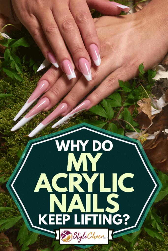 Why Do My Acrylic Nails Keep Lifting : acrylic, nails, lifting, Acrylic, Nails, Lifting?, StyleCheer.com