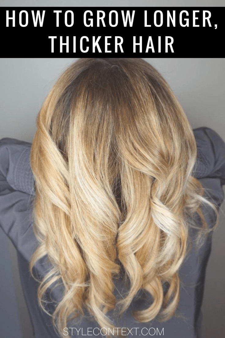 how to grow your hair longer and thicker